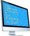Tony Gentilcore & Dean Somerset's Complete Shoulder & Hip Blueprint Review