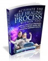 Carolyn Hansen's Activate The Self Healing Process Within You Review