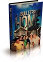 Steve Walker's Bulletproof Home Review