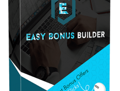 Edmund Loh's Easy Bonus Builder Review