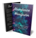 Abundance Manifestor Review: How to Manifest Your Dreams