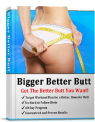 Bigger Better Butt Review