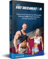 Kyle Cooper's The Fat Decimator System Review