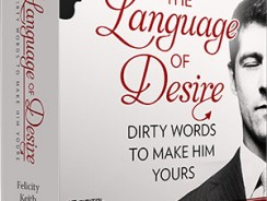 Felicity Keith's Language Of Desire Review